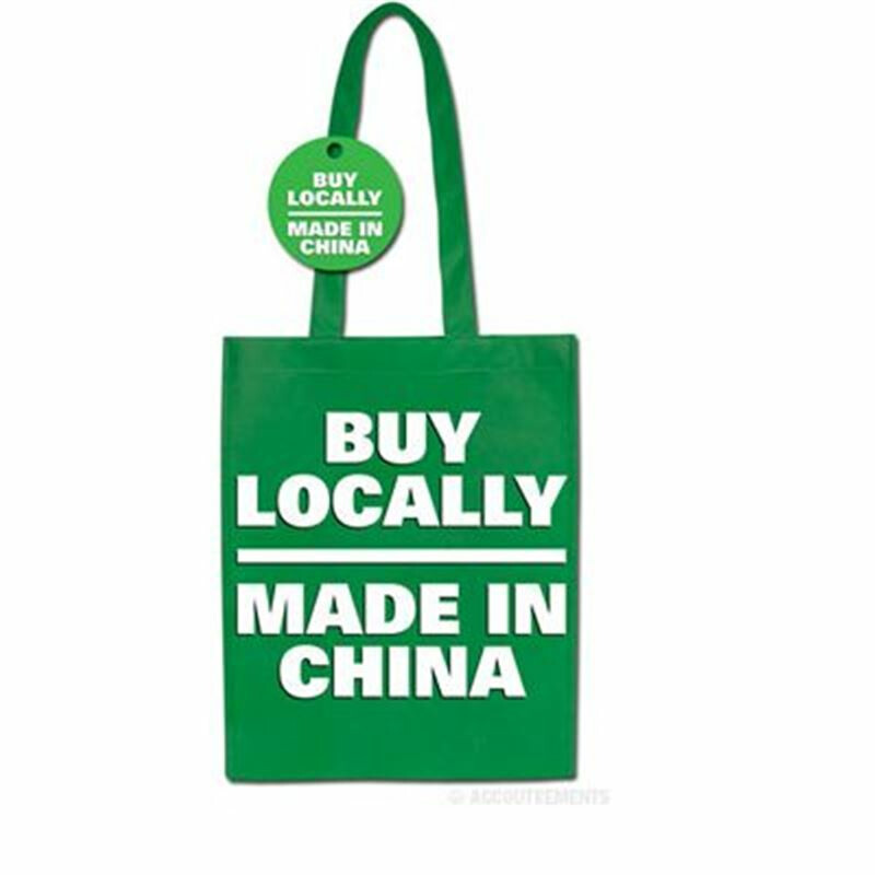 Tragetasche - Buy Locally - Made in China - Einkaufsbeutel