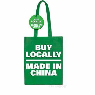 Tragetasche - Buy Locally - Made in China - Einkaufsbeutel